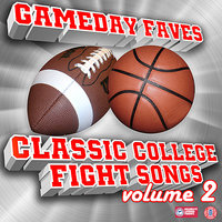 Gameday Faves: Classic College Fight Songs (Volume 2) — сборник