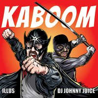 KaBOOM — Dj Johnny Juice, Illus