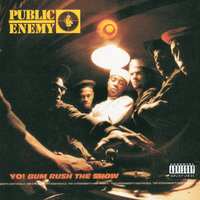 Yo! Bum Rush The Show — Public Enemy
