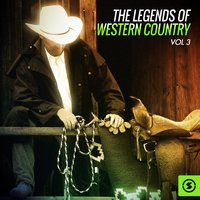 The Legends of Western Country, Vol. 3 — сборник