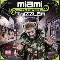 Miami and the Nation of Thizzlam Part Two — Miami