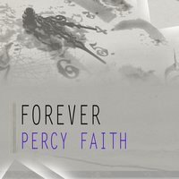 Forever — Percy Faith
