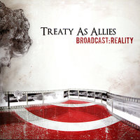 Broadcast:Reality — Treaty As Allies