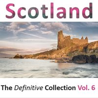 Scotland: The Definitive Collection, Vol.6 — сборник