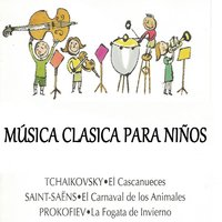 Música Clasica Para Niños — André Previn, London Philharmonic Orchestra, London Symphony Orchestra (LSO), Sir Simon Rattle, Юрий Симонов