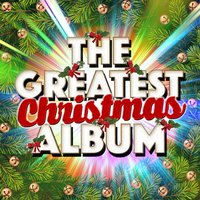 The Greatest Christmas Album — The Christmas Party Album