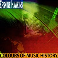 Colours of Music History — Erskine Hawkins