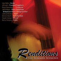 Renditions: The Summer Sessions, Vol. 2 — Kelly-Scott Sextet