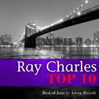 Ray Charles Relaxing Top 10 — Ray Charles