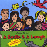 A Smile & A Laugh — James Turner