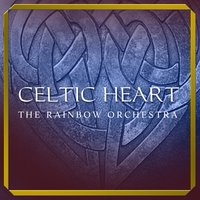 Celtic Heart — The Rainbow Orchestra