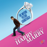 When Harry Tries To Marry Motion Picture Soundtrack — сборник