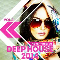 The Very Best of Deep House 2014, Vol. 1 — сборник