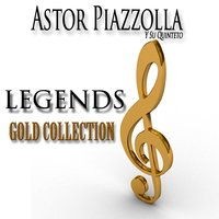 Legends Gold Collection — Астор Пьяццолла
