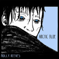 Arctic Blue — Molly Reeves