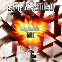 Breaking Time — Stan Castillo