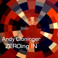 Zeroing In (Chwc Theme Song 2012) — Andy Cloninger