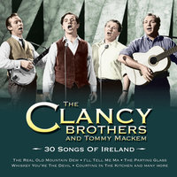 30 Songs Of Ireland — The Clancy Brothers