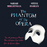 The Phantom Of The Opera — Andrew Lloyd Webber, Sarah Brightman, Steve Harley
