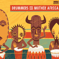 Drummers from Mother Africa — Thapelo Khomo, Drummers from Mother Africa