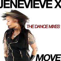 Move - The Dance Mixes — Jenevieve X