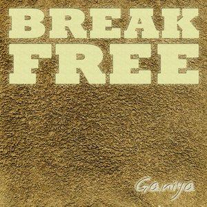 Ganiya - Break Free