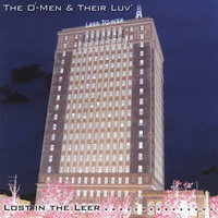 Lost in the Leer — The O-Men & Their Luv'