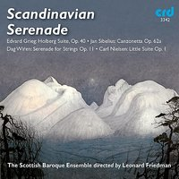Scadinavian Serenade — Эдвард Григ, Leonard Friedman, The Scottish Baroque Ensemble