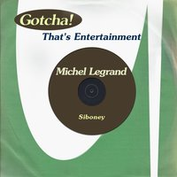 Siboney — Michel Legrand