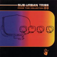 Prime Time Collection — Sub-Urban Tribe
