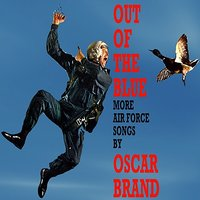 Out Of The Blue — Oscar Brand