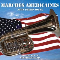 Marches américaines — The Symphonic Band