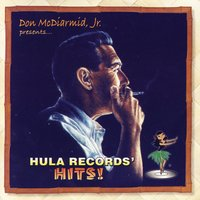 Don McDiarmid, Jr. Presents: Hula Records' Hits! — сборник