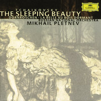 Tchaikovsky: The Sleeping Beauty Op.66 — Russian National Orchestra, Михаил Плетнёв