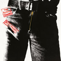 Sticky Fingers — The Rolling Stones
