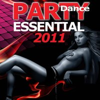 Party Dance Essential 2011 — сборник