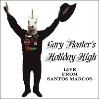 Holiday High - Live from Santos Marcos — Gary Floater