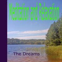 Meditation and Relaxation — The Dreams