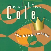 The King Swings — Nat King Cole