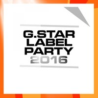 G.Star Label Party 2016 — сборник