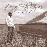 Journey With Hymn — Deon Flash