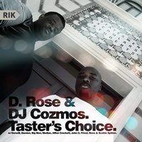 Taster's Choice — D. Rose