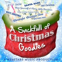 A Sackful of Christmas Goodies, Vol. 1 — Terry Xmas & The Belles
