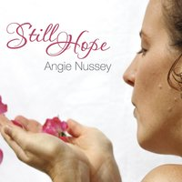 Still Hope — Angie Nussey