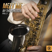 Meet Me By The Jukebox, Vol. 2 — сборник