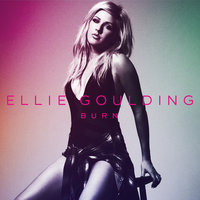 Burn — Ellie Goulding