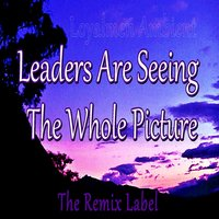 Leaders Are Seeing the Whole Picture (Amazing Lounge Ambient Chillout Music) — Loyalmen