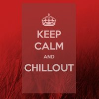 Keep Calm and Chillout — сборник