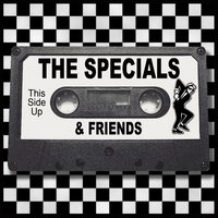 And Friends — The Specials