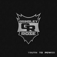 Truth to Power — Grimsley Rose
